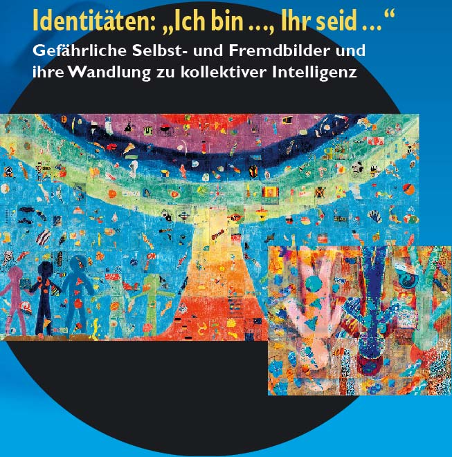 4. Internationale Tagung - Identit�ten: 'Ich bin ..., Ihr seid ...'